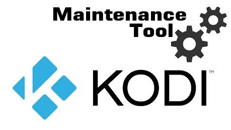 Kodi Maintenance Tools