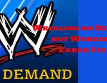 wrestling on demand not working