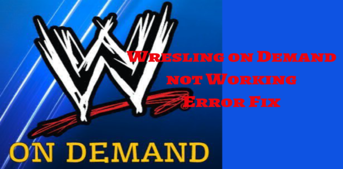 wrestling on demand not working