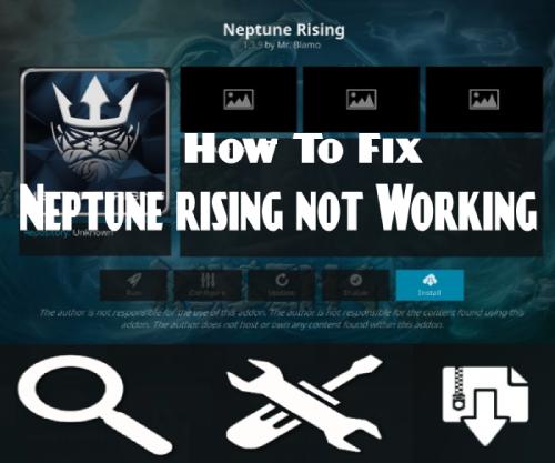 Neptune Rising Not Working Error December 2018 [Fixed] - Kodi Analysis