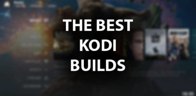 Best Kodi Builds 2018