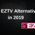 Best-EZTV-Alternatives-2019